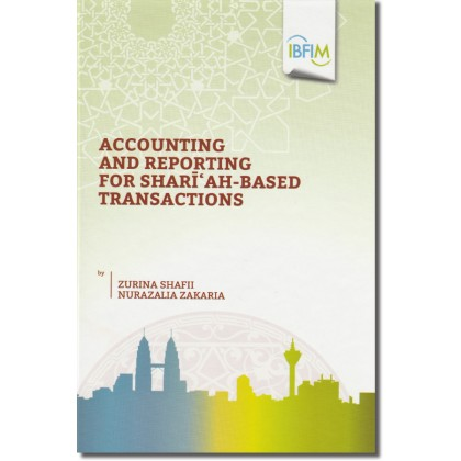 Accounting and Reporting for Shari'ah-Based Transactions