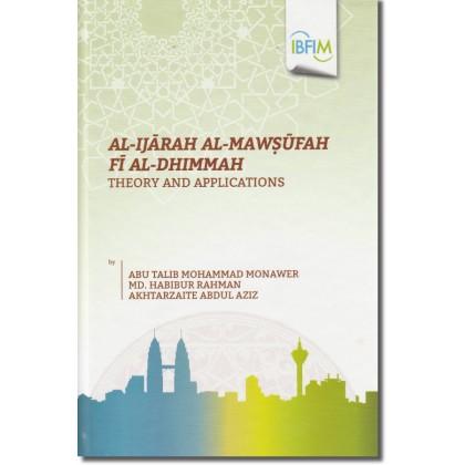 Al-Ijārah al-Mawṣūfah fī al-Dhimmah: Theory and Applications
