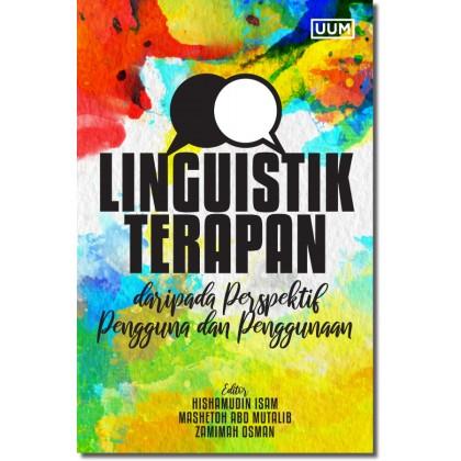Linguistik Terapan Daripada Perspektif Pengguna dan Penggunaan