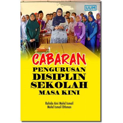 Cabaran Pengurusan Disiplin Sekolah Masa Kini