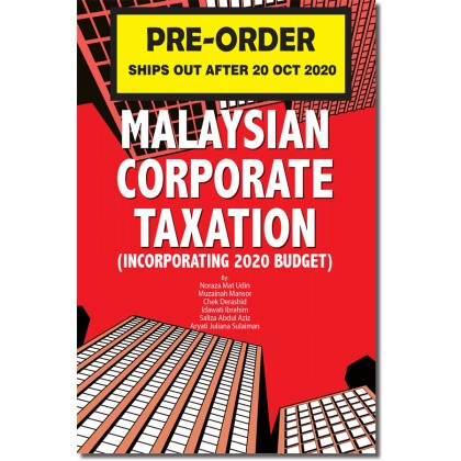 Malaysian Corporate Taxation  (Incorporating 2020 Budget)