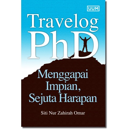 Travelog PhD: Menggapai Impian, Sejuta Harapan