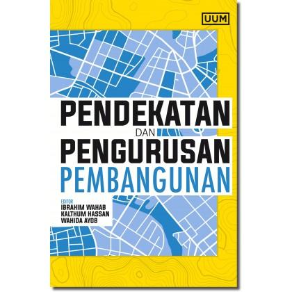 Pendekatan dan Pengurusan Pembangunan