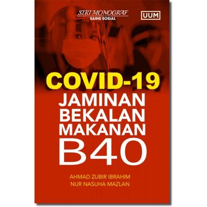Covid-19 : Jaminan Bekalan Makanan B40