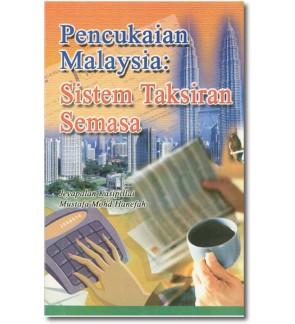 Pencukaian Malaysia: Sistem Taksiran Semasa