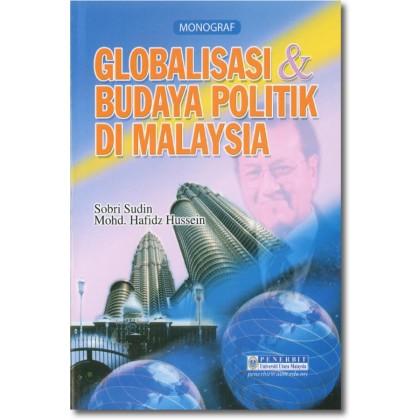 Globalisasi & Budaya Politik di Malaysia