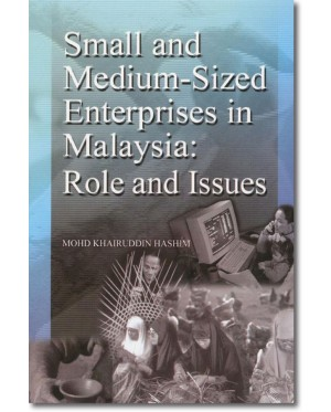 Small and Medium-Sized Enterprise in Malaysia: Role and Issues