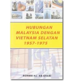 Hubungan Malaysia dengan Vietnam Selatan 1957-1975
