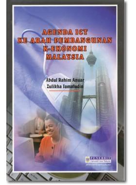 Agenda ICT Ke Arah Pembangunan K-Ekonomi Malaysia