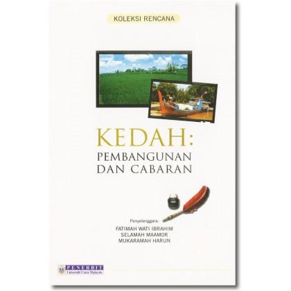 Kedah: Pembangunan dan Cabaran