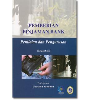 Pemberian Pinjaman Bank: Penilaian dan Pengurusan