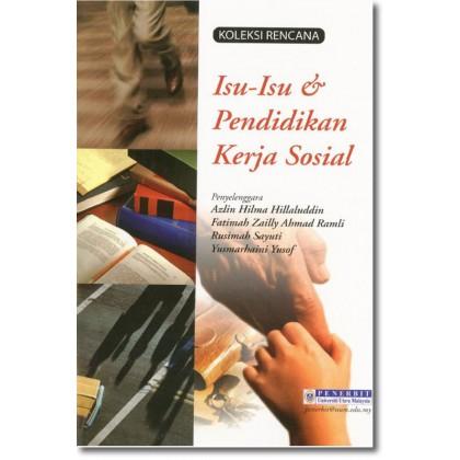 Isu-Isu & Pendidikan Kerja Sosial
