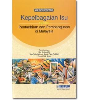 Kepelbagaian Isu dalam Pentadbiran dan Pembangunan di Malaysia