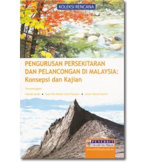 Pengurusan Persekitaran dan Pelancongan di Malaysia: Konsepsi dan Kajian
