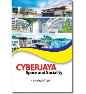 Cyberjaya: Space and Sociality