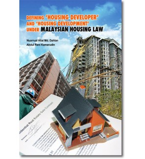 Defining 'Housing Developer' and 'Housing Development' Under Malaysian Housing Law