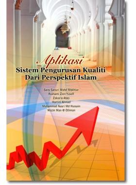 Aplikasi Sistem Pengurusan Kualiti dari Perspektif Islam