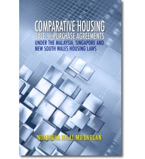 Comparative Housing Sales and Purchase Agreements Under the Malaysia, Singapore and New South Wales Housing Laws