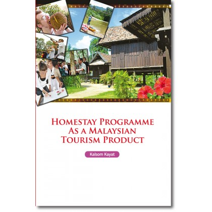 Homestay Programme as a Malaysian Tourism Product