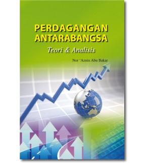 Perdagangan Antarabangsa: Teori & Analisis
