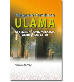 Pengaruh Pemikiran Ulama di Semenanjung Malaysia Abad Ke-20