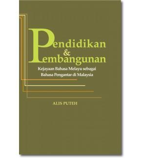 Pendidikan & Pembangunan Kejayaan Bahasa Melayu Sebagai Bahasa Pengantar di Malaysia