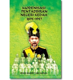 Modenisasi Pentadbiran Negeri Kedah 1895-1957