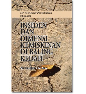 Insiden dan Dimensi Kemiskinan di Baling Kedah
