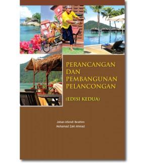 Perancangan dan Pembangunan Pelancongan (Edisi Kedua)