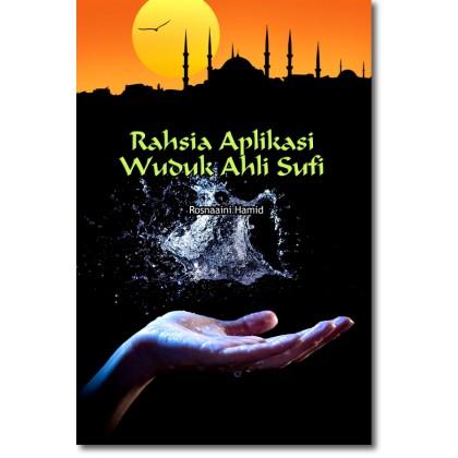 Rahsia Aplikasi Wuduk Ahli Sufi