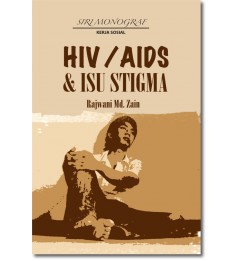 HIV/AIDS dan Isu Stigma