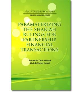 Paramaterizing the Shariah Rulings for Partnership Financial Transactions