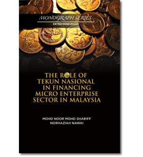 The Role of Tekun Nasional in Financing Micro Enterprise Sector in Malaysia