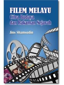 Filem Melayu: Citra Budaya dan Rakaman Sejarah
