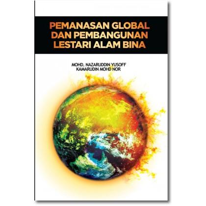 Pemanasan Global dan Pembangunan Lestari Alam Bina