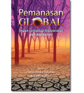 Pemanasan Global: Impak Terhadap Masyarakat dan Kesihatan