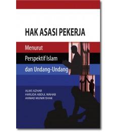 Hak Asasi Pekerja Menurut Perspektif Islam dan Undang-Undang