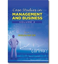 Case Studies in Management and Business (Volume 2)
