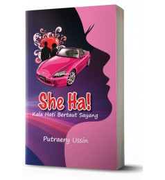 She Ha!: Kala Hati Bertaut Sayang
