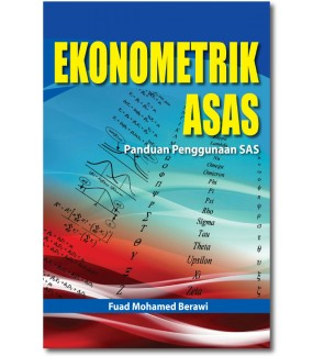 Ekonometrik Asas: Panduan Penggunaan SAS
