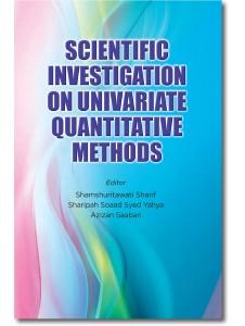 Scientific Investigation on Univariate Quantitative Methods