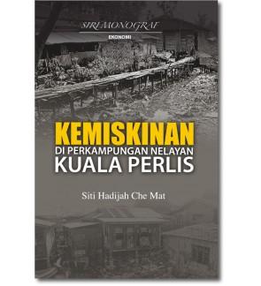 Kemiskinan di Perkampungan Nelayan Kuala Perlis
