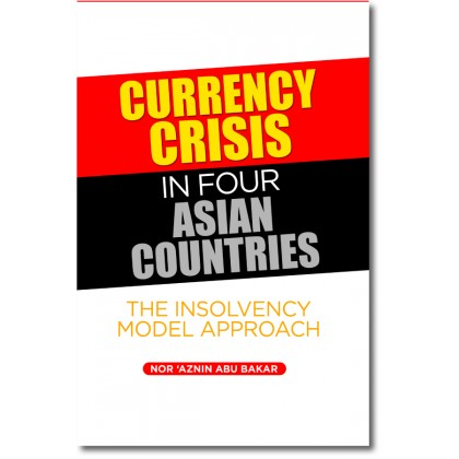 Currency Crisis in Four Asian Countries: The Insolvency Model Approach