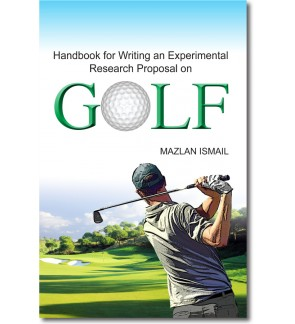 Handbook for Writing an Experimental Research Proposal on Golf