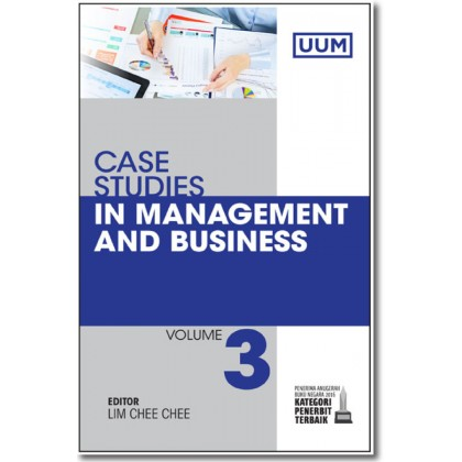 Case Studies in Management and Business (Volume 3)