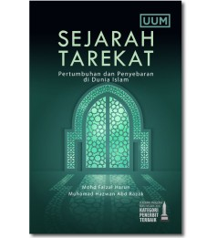 Sejarah Tarekat: Pertumbuhan dan Penyebaran di Dunia Islam