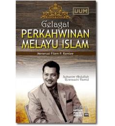 Gelagat Perkahwinan Melayu Islam Menerusi Filem P. Ramlee