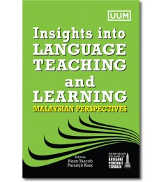 Insights into Language Teaching and Learning : Malaysian Perspectives