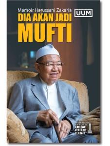Memoir Harussani Zakaria: Dia Akan Jadi Mufti