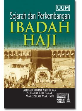 Sejarah dan Perkembangan Ibadah Haji